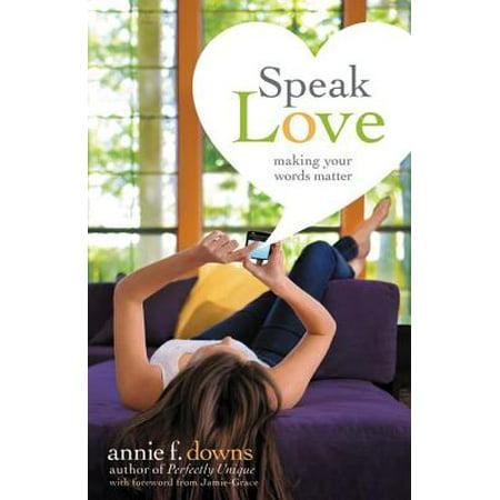 Speak Love : Making Your Words Matter](Halloween Making Words Worksheets)