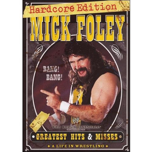 WWE: Mick Foley Greatest Hits And Misses (Hardcore Edition)