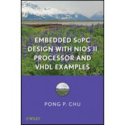 Embedded Sopc Design with Nios II Processor and VHDL Examples (Hardcover)