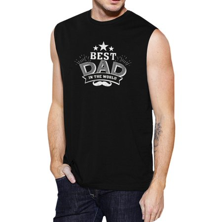 Best Dad In The World Mens Black Muscle Tanks Cute Fathers Day (Best Tank In The World)