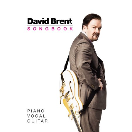The David Brent Songbook   Piano  Vocal  Guitar