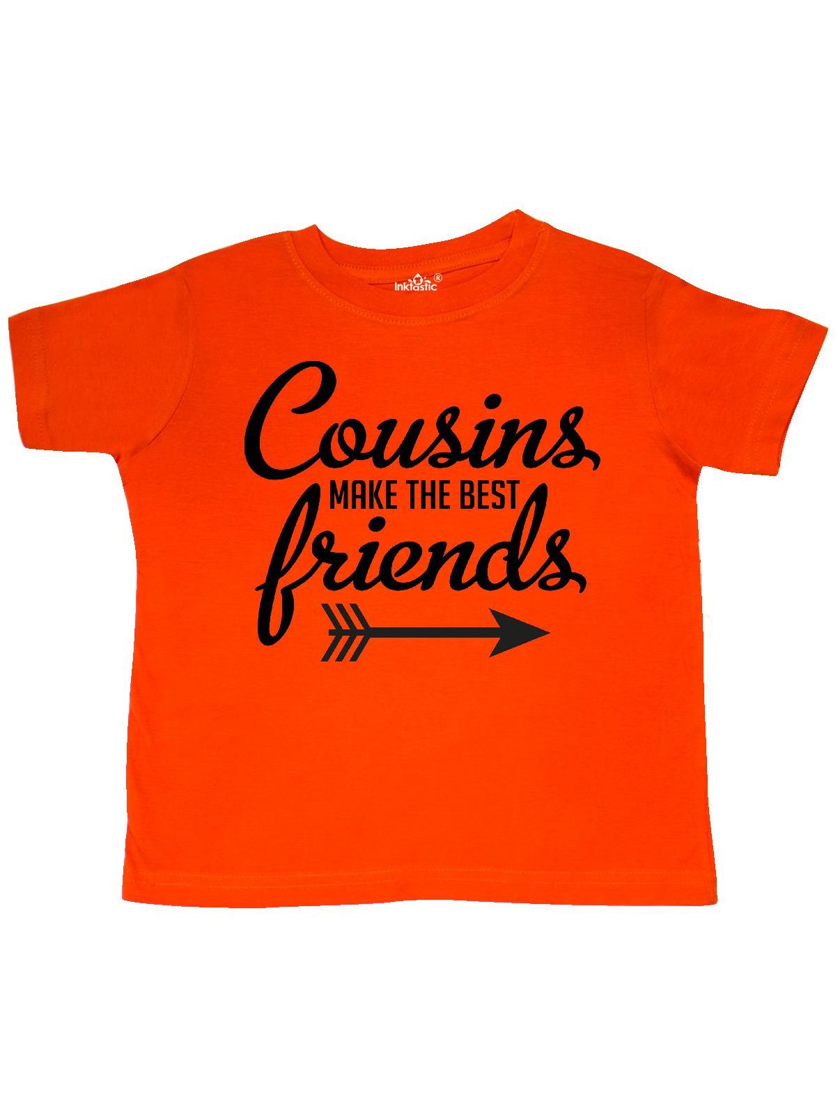 Cousins Make The Best Friends with Arrow Toddler T-Shirt