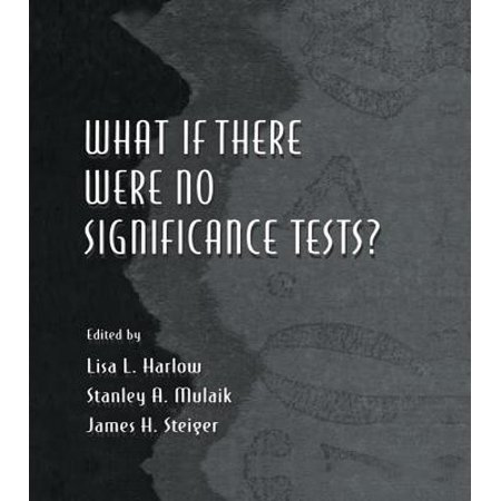 What If There Were No Significance Tests? - eBook