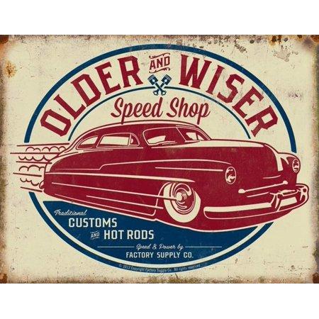 - Older & Wiser - 50s Rod Tin Sign 16 x 13in, Size: 16Wx12.5H By 1950s
