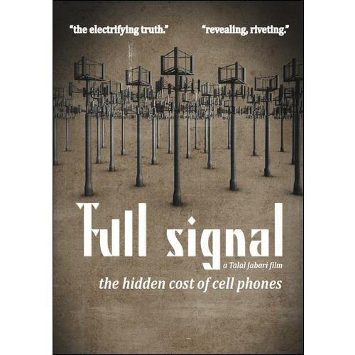 Full Signal: The Hidden Cost Of Cell Phones (Widescreen)