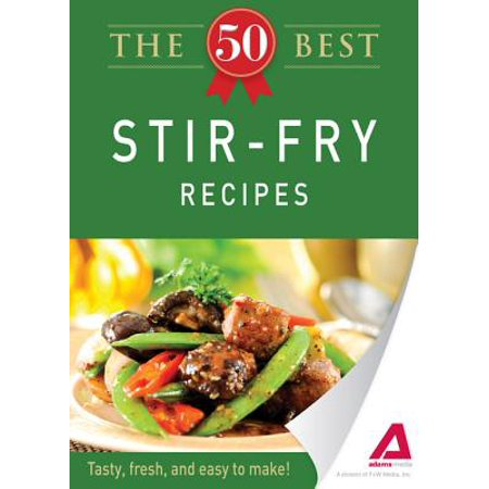 The 50 Best Stir-Fry Recipes - eBook (Best Thai Stir Fry Recipe)