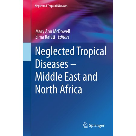 Neglected Tropical Diseases - Middle East and North Africa - eBook - Halloween Days Out North East