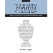 The Shaping of Western Civilization, Volume I - eBook