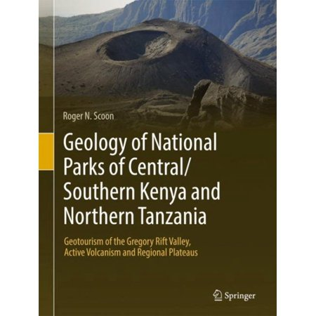 Geology of National Parks of Central/Southern Kenya and Northern Tanzania : Geotourism of the Gregory Rift Valley, Active Volcanism and Regional Plateaus - Lakes Regional Park Halloween