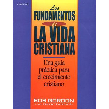 Fundamentos de La Vida Cristiana, Los : The Foundations of Christian (Cost Of Living In Denver Vs Los Angeles)