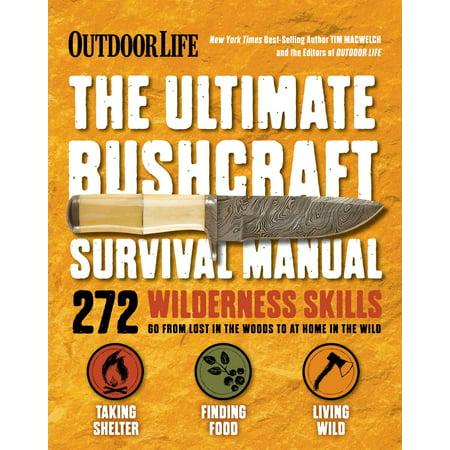 The Ultimate Bushcraft Survival Manual (Organic Chem Lab Survival Manual 9th Edition)