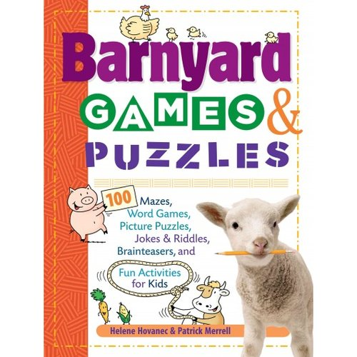 Barnyard Games & Puzzles: 100 Mazes, Word Games, Picture Puzzles, Jokes & Riddles, Brainteasers, and Fun Activities for Kids