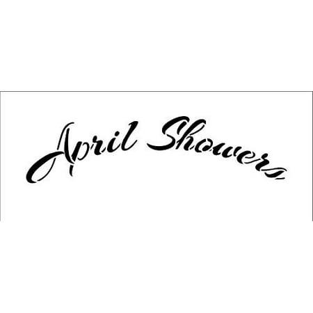 Word Stencil - April Showers - Cursive Arched (Cursive Stencils)