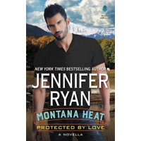 Protected by Love : A Novella