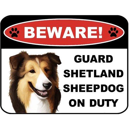Beware Guard Shetland Sheepdog on Duty (v1) 9 inch x 11.5 inch Laminated Dog Sign