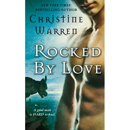 Rocked by Love : A Beauty and Beast Novel