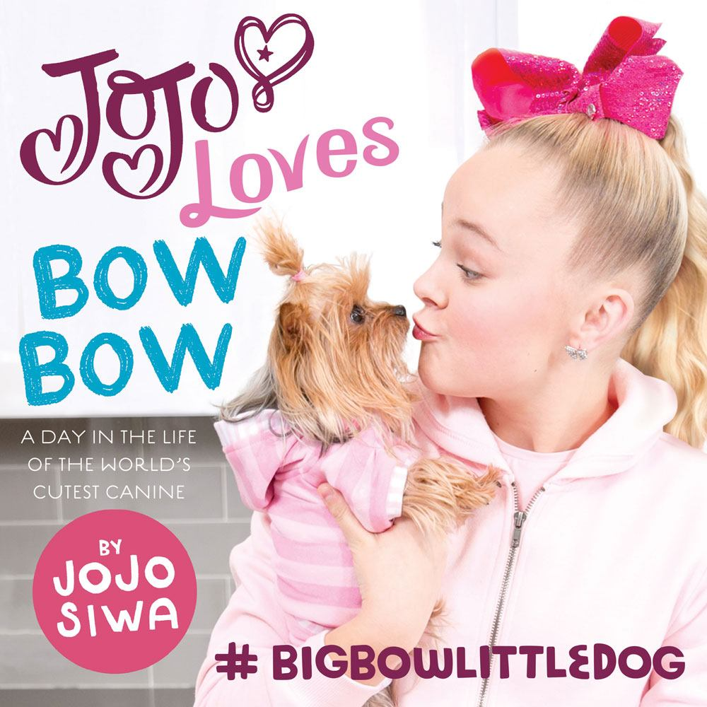 JoJo Loves BowBow : A Day in the Life of the World's Cutest Canine