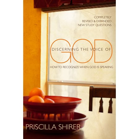 Discerning the Voice of God : How to Recognize When God is
