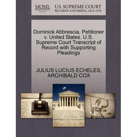 Dominick Abbrescia, Petitioner V. United States. U.S. Supreme Court Transcript of Record with Supporting Pleadings
