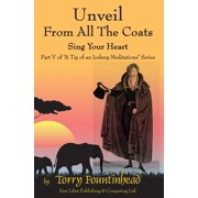 Unveil From All The Coats - eBook