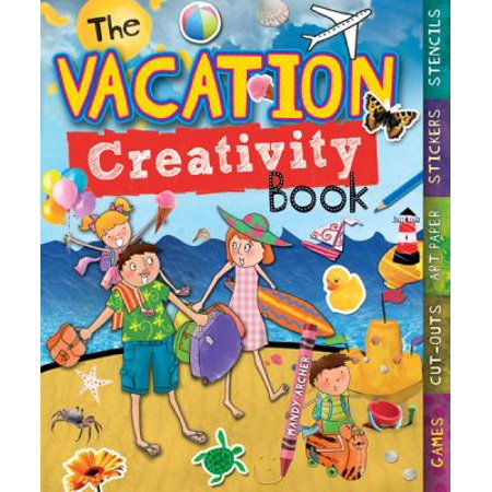 The Vacation Creativity Book: Games, Cut-Outs, Art Paper, Stickers, Stencils