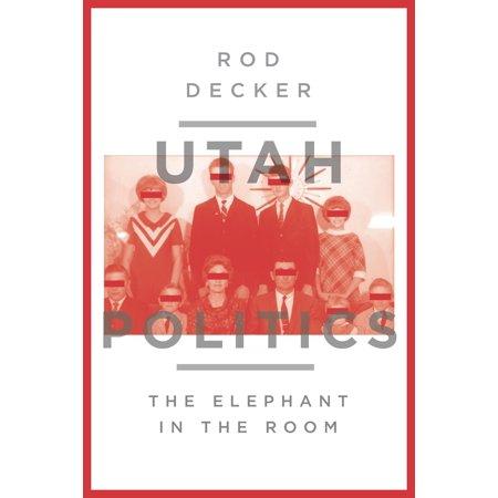 Utah Politics : The Elephant in the Room