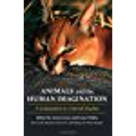 Animals And The Human Imagination  A Companion To Animal Studies