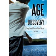 Age of Discovery : Early Life and Times of Robin Blessed - Part Two