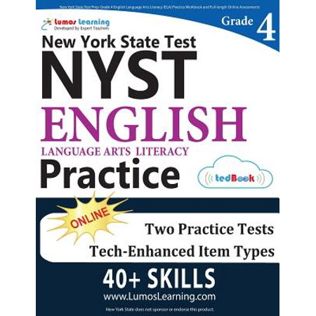 New York State Test Prep : Grade 4 English Language Arts Literacy (Ela) Practice Workbook and Full-Length Online Assessments: Nyst Study (New York State 3rd Grade Ela Test Prep)