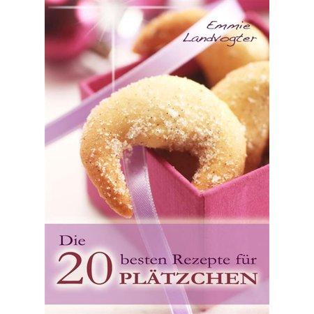 Die 20 besten Rezepte für Plätzchen. Backen leicht gemacht: Weihnachtsplätzchen mit Geling-Garantie - eBook](Halloween Rezepte Kuchen Backen)