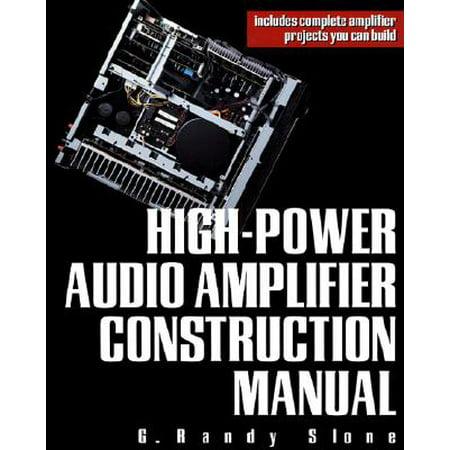 High-Power Audio Amplifier Construction Manual - eBook
