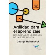 Learning Agility: Unlock the Lessons of Experience (Spanish for Latin America) - eBook