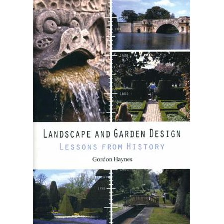 Landscape and Garden Design : Lessons from
