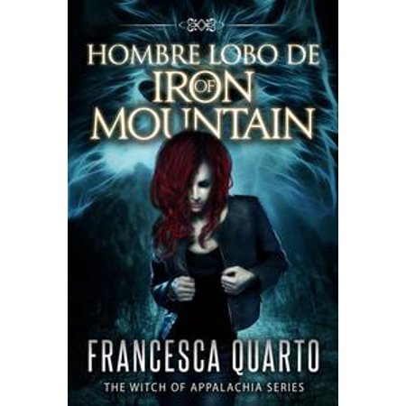 Hombre Lobos de Iron Mountain - eBook