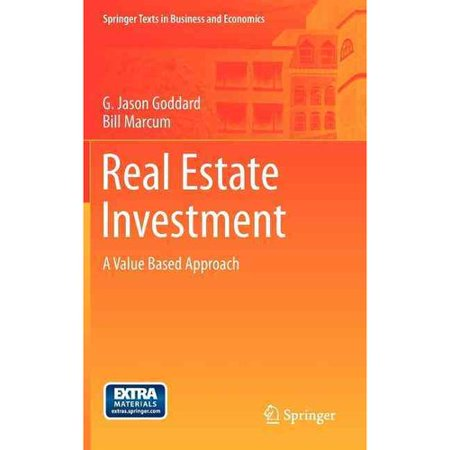 Real Estate Investment  A Value Based Approach