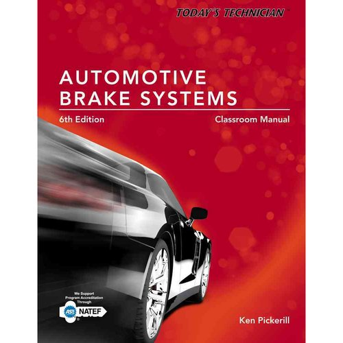 Automotive Brake Systems Classroom and Shop Manual