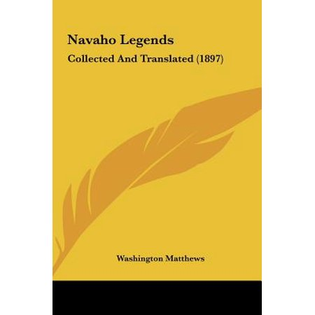 Navaho Legends : Collected and Translated (1897)