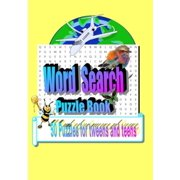 Word Search Puzzle Book: 50 Puzzles for Tweens and Teens (Paperback)