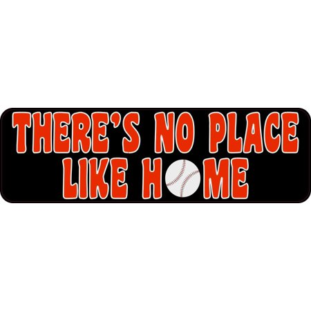 10 x 3 Red There's No Place Like Home Baseball Vinyl Sport Vehicle Bumper Magnet