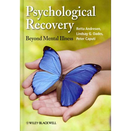 Psychological Recovery  Beyond Mental Illness