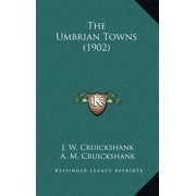 The Umbrian Towns (1902)