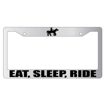 Eat, Sleep, Ride Chrome Plastic License Plate Frame AMA Horse
