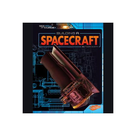 Building a Spacecraft - - Space Crafts