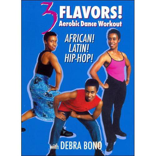 Debra Bono: 3 Flavors Aerobic Dance Workout African, Latin And Hip Hop by BAYVIEW