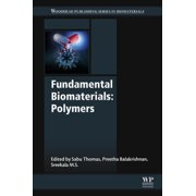 Fundamental Biomaterials: Polymers - eBook