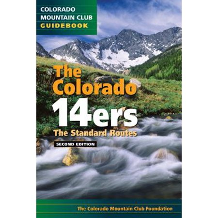 The Colorado 14ers : The Best Routes
