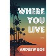 Where You Live (Paperback)