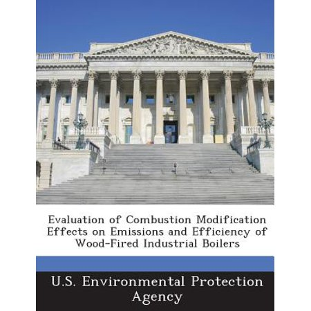 - Evaluation of Combustion Modification Effects on Emissions and Efficiency of Wood-Fired Industrial Boilers