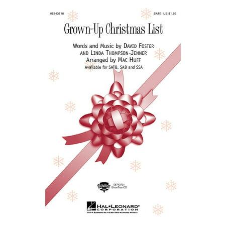 Hal Leonard Grown Up Christmas List SATB by Amy Grant arranged by Mac (My Grown Up Christmas List Chords Kelly Clarkson)