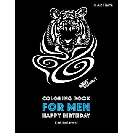 Coloring Book For Men Happy Birthday Black Background Midnight Edition Stress Relieving Zendoodle